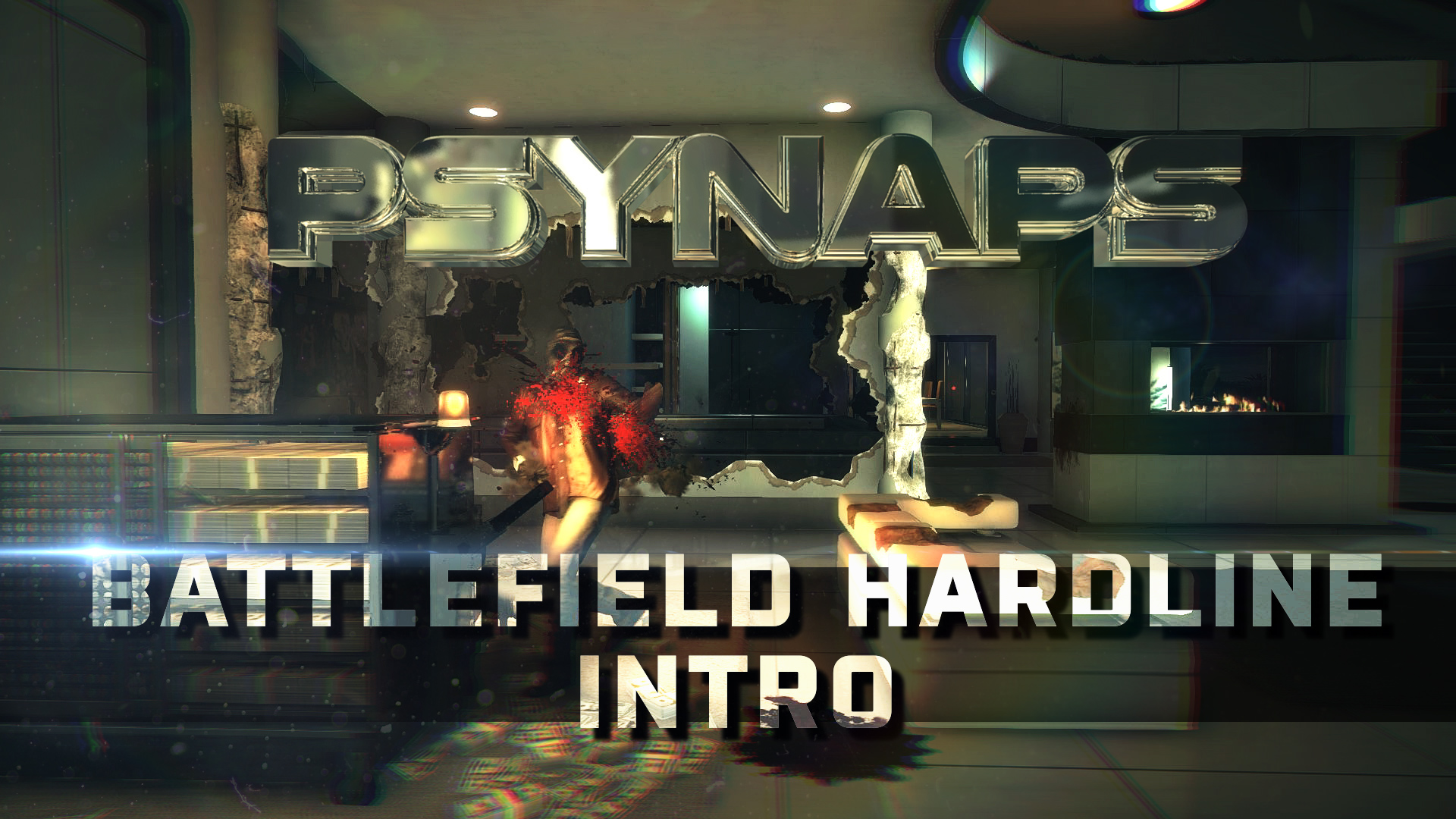 Battlefield Hardline Custom Intro: Hollywood Heights Blood Money by Psynaps