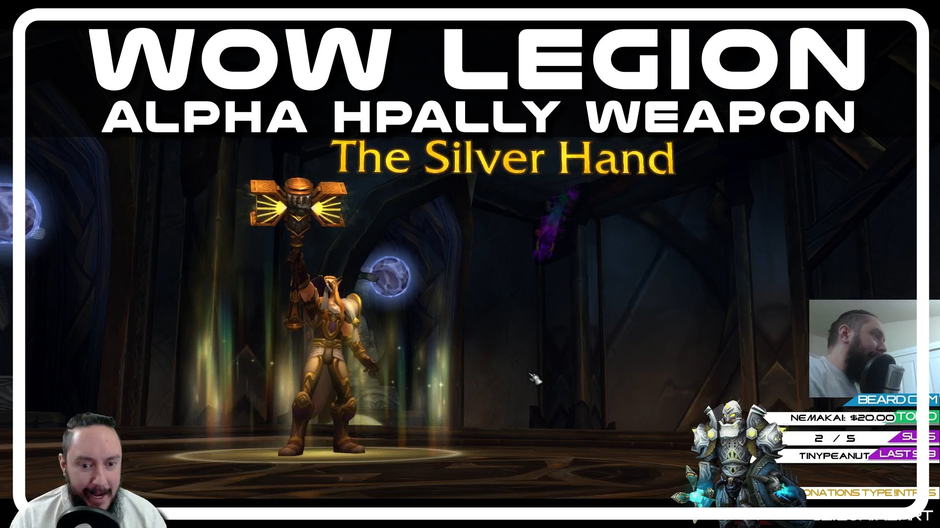 WoW Legion Alpha – HPally Weapon Artifact (Holy Paladin The Silver Hand)