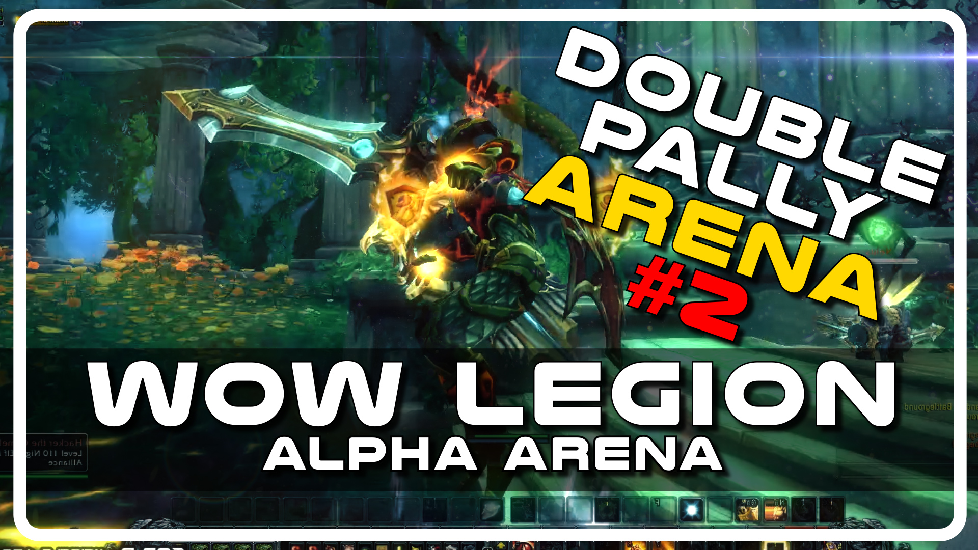 WoW Legion Alpha PvP – Double Paladin Arena with Psynaps and Savix Part 2 (PvP Gameplay)