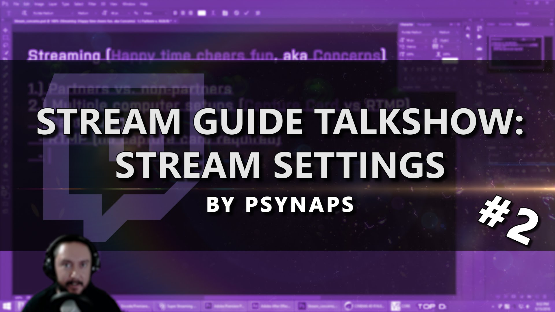 Stream Settings – Stream Guide Talk Show (Part 2/4)