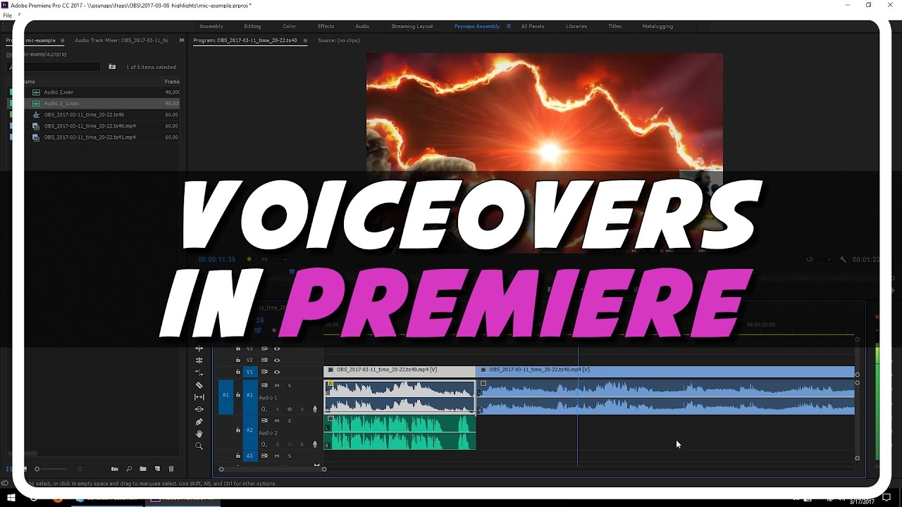 Voice Over Recording in Premiere Pro CC 2017 (Psynaps Tutorial)