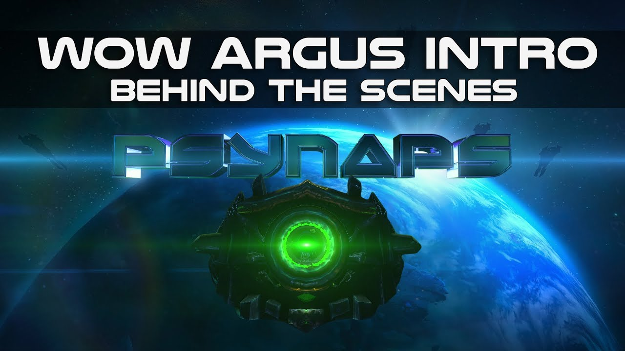 WoW Legion: Argus Intro and Animated Wallpaper (Behind the Scenes)